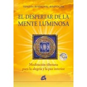 El Despertar De La Mente Luminosa / The Awakening Of Mind Light by Tenzin Wangyal Rinpoche