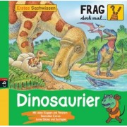 Frag doch mal ... die Maus! Erstes Sachwissen - Dinosaurier by Lorenzo Orlandi