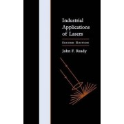 Industrial Applications of Lasers by John F. Ready