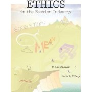 Ethics in the Fashion Industry by V. Ann Paulins