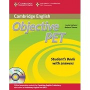 Objective PET Self-Study Pack (Student's Book with Answers with CD-ROM and Audio CDs(3)) by Louise Hashemi