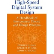 High-speed Digital System Design by Stephen H. Hall