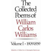 The Collected Poems of William Carlos Williams by William Carlos Williams