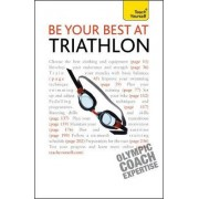 Be Your Best at Triathlon: Teach Yourself by Steve Trew