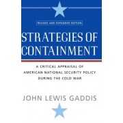 Strategies of Containment by John Lewis Gaddis