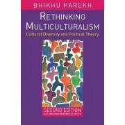 Rethinking Multiculturalism 2005 by Bhikhu Parekh