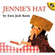 Jennie's Hat by Ezra Jack Keats