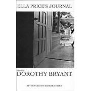 Ella Price's Journal by Dorothy Bryant
