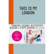 This is My London by Petra de Hamer