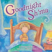 Goodnight Sh'ma by Jacqueline Jules