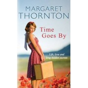 Time Goes By by Margaret Thornton
