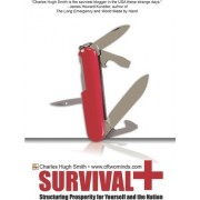 Survival+ by Charles Hugh Smith