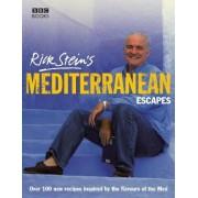 Rick Stein's Mediterranean Escapes by Rick Stein
