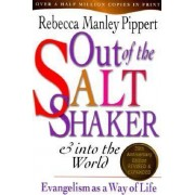 Out of the Saltshaker & Into the World by Rebecca Manley Pippert