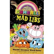 The Amazing World of Gumball Mad Libs by Price Stern Sloan