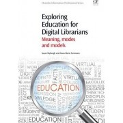 Exploring Education for Digital Librarians by Sue Myburgh