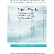 Mind Works by Antonino Ferro