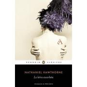 La Letra Escarlata / The Scarlet Letter by Nathaniel Hawthorne