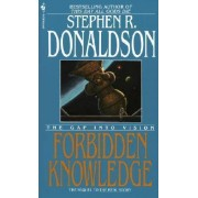 Forbidden Knowledge by Stephen R Donaldson