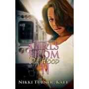 Girls From Da Hood 11 by Nikki Turner