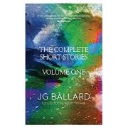 Complete Short Stories: Volume 1(J. G. Ballard)