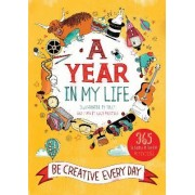 A Year in My Life: Be Creative Every Day by Tilly