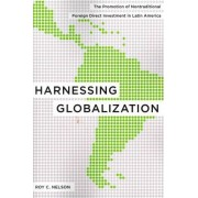 Harnessing Globalization by Roy C. Nelson