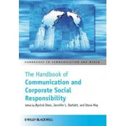 The Handbook of Communication and Corporate Social Responsibility by Oyvind Ihlen