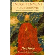 Enlightenment for Everyone by Paul Ferrini