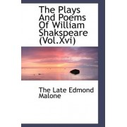 The Plays and Poems of William Shakspeare (Vol.XVI) by The Late Edmond Malone
