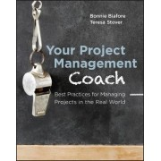 Your Project Management Coach by Bonnie Biafore