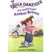It's Justin Time, Amber Brown by Paula Danziger