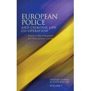 European Police and Criminal Law Co-operation, Volume 5 by Maria Bergstrom