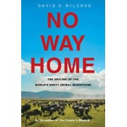 No Way Home by David S. Wilcove