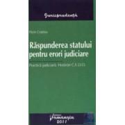 Raspunderea statului pentru erori judiciare - Florin Costiniu
