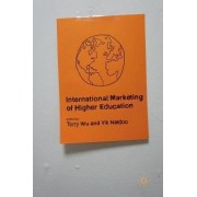 International Marketing of Higher Education 2016 by Terry Wu