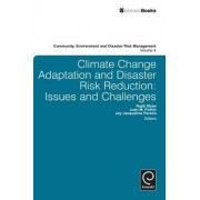 Climate Change Adaptation and Disaster Risk Reduction by Rajib Shaw