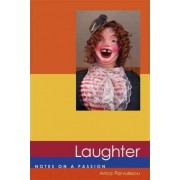 Laughter by Anca Parvulescu