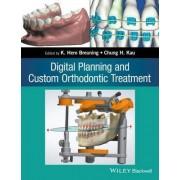 Digital Planning and Custom Orthodontic Treatment by Hero K. Breuning