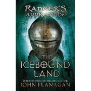 The Icebound Land by John A Flanagan