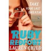 Take Your Last Breath by Lauren Child