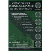 Como Ganar Torneos de Poker de Mano en Mano / How to Win Poker Tournaments Hand in Hand by Jon Turner