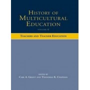 History of Multicultural Education: Volume 6 by Carl A. Grant