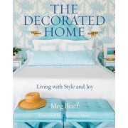 The Decorated Home: Living with Style and Joy