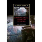 The Cambridge Companion to Postcolonial Literary Studies by Neil Lazarus