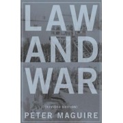 Law and War by Peter Maguire