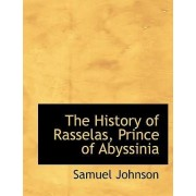 The History of Rasselas, Prince of Abyssinia by Samuel Johnson