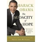 The Audacity of Hope by President Barack Obama