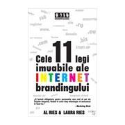Cele 11 legi imuabile ale internet brandingului .