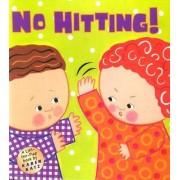 No Hitting! by Karen Katz